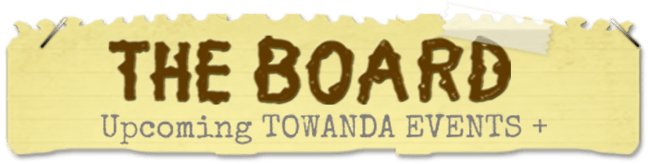 The Board: Upcoming Towanda Summer Camp Events